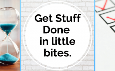 How to Get Stuff Done, Even When Overwhelmed