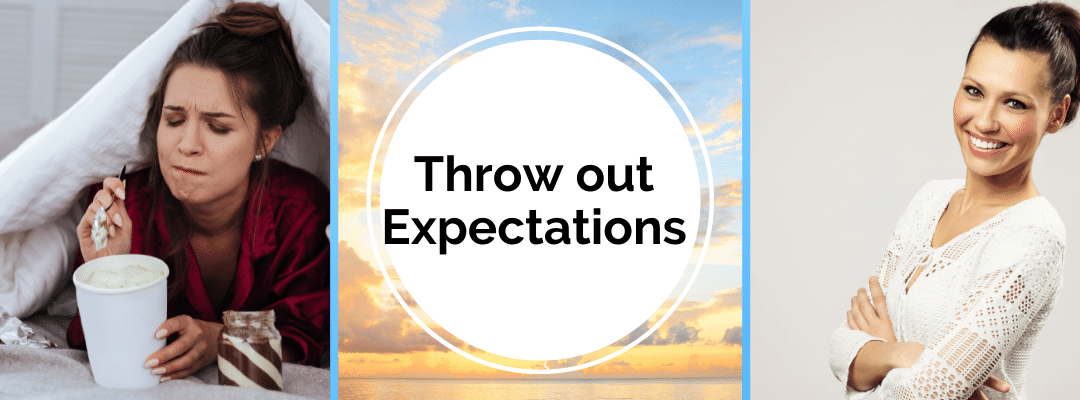 Throw it out Thursday – Tossing Expectations and Empowering Ourselves